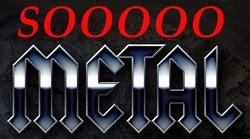 So Metal!.jpg
